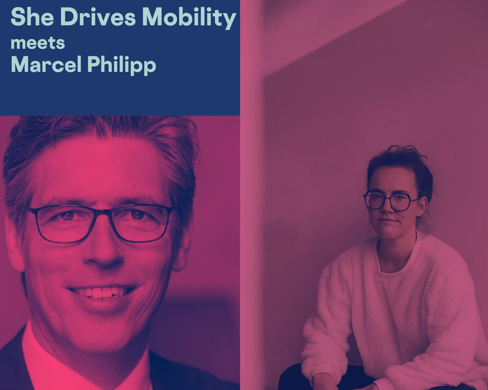 Coverbild der Folge She Drives Mobility mit Marcel Philipp, heute CEO der e2.go GmbH, zuvor Oberbürgermeister von Aachen.